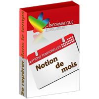 Notions temporelles - modules mois - Logiciel d'apprenti...