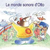 Le monde sonore d'Otto - Logiciel d'apprentissage...