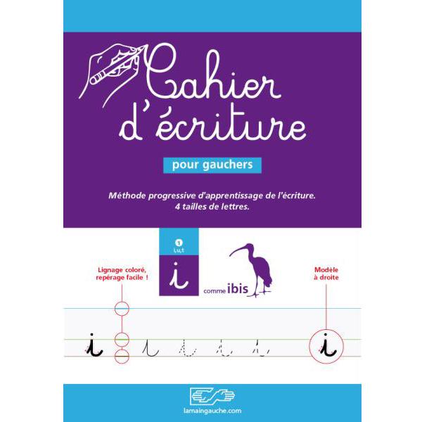 Cahier d'écriture gaucher Maternelle/CP - Guide-main pou...